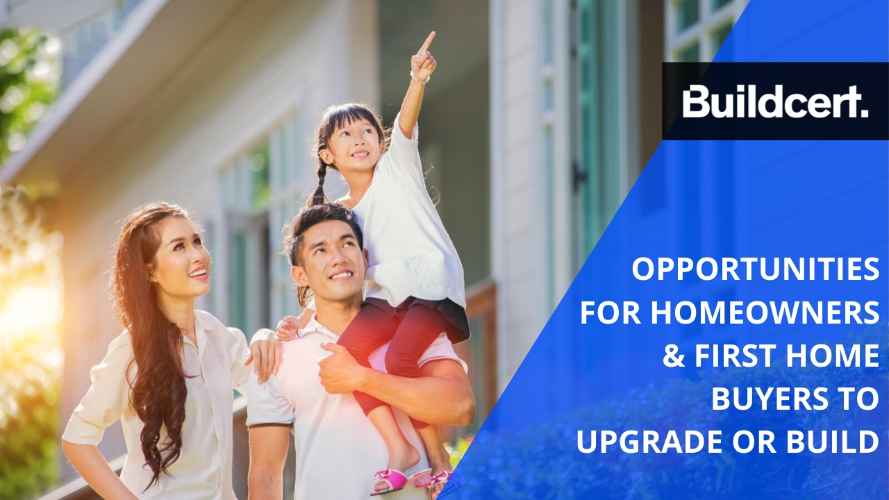 Opportunities for Homeowners & First Home Buyers to Upgrade or Build.