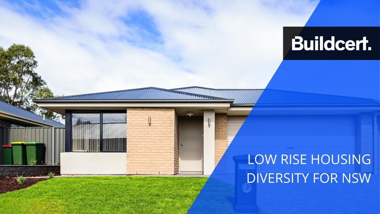 Low Rise Housing Diversity Code Applies Across all Local Government Areas in NSW from 1 July 2020